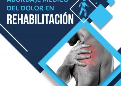 Libro: Abordaje Médico del Dolor en Rehabilitación