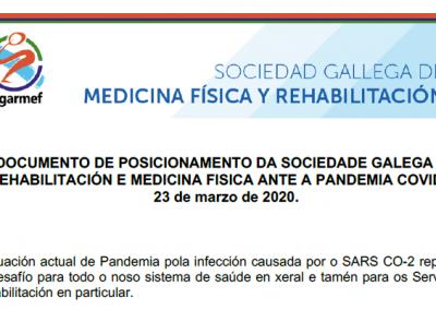 Documento de posicionamiento da Sociedade Galega de Rehabilitación en Medicina Física ante a pandemia COVID-19